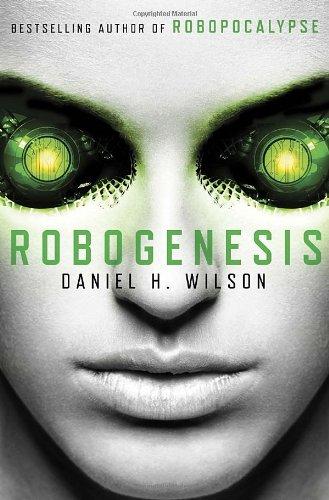 9780385537094: Robogenesis: A Novel