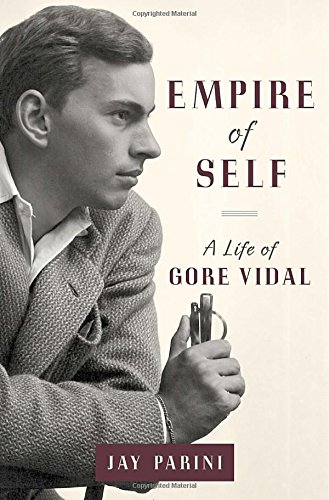 9780385537568: Empire of Self: A Life of Gore Vidal