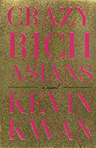 9780385537643: Crazy Rich Asians