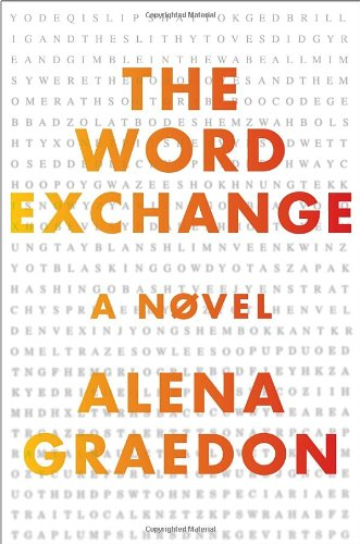 The Word Exchange (Signed First Edition): Alena Graedon