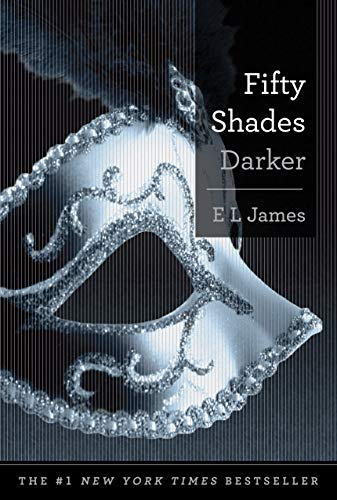 9780385537681: Fifty Shades Darker: Book Two of the Fifty Shades Trilogy (Fifty Shades of Grey Series)