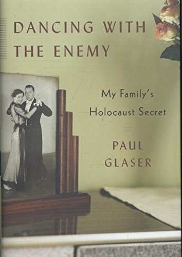 9780385537704: Dancing with the Enemy: My Family's Holocaust Secret
