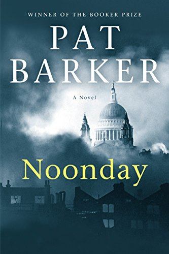 9780385537728: Noonday: A Novel (Life Class Trilogy)