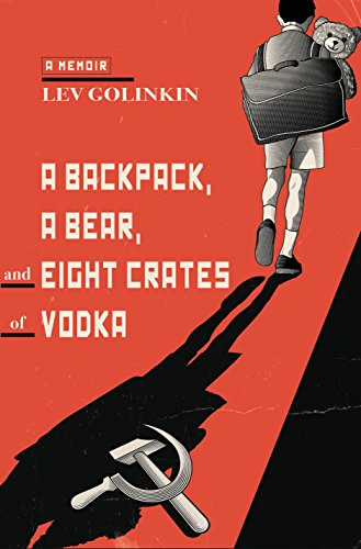 9780385537773: A Backpack, a Bear, and Eight Crates of Vodka