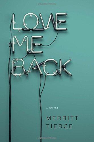 9780385538077: Love Me Back
