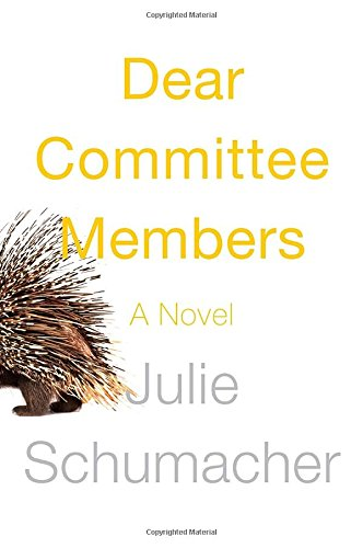 9780385538138: Dear Committee Members: A novel
