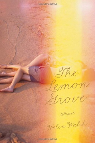 The Lemon Grove: Walsh, Helen