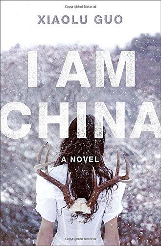 9780385538718: I Am China: A Novel