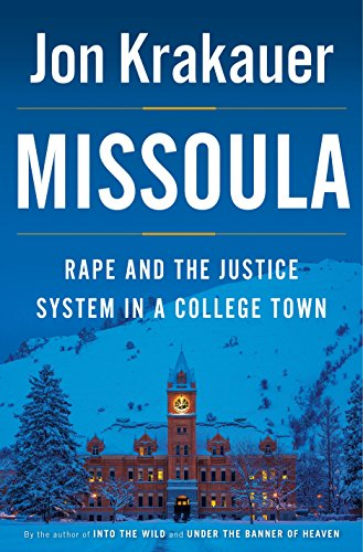 9780385538732: Missoula: Rape and the Justice System in a College Town