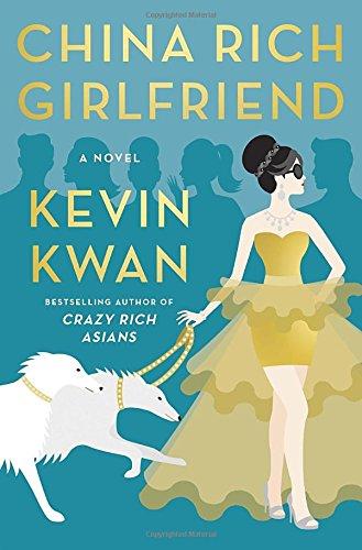 China Rich Girlfriend: A Novel: Kwan, Kevin