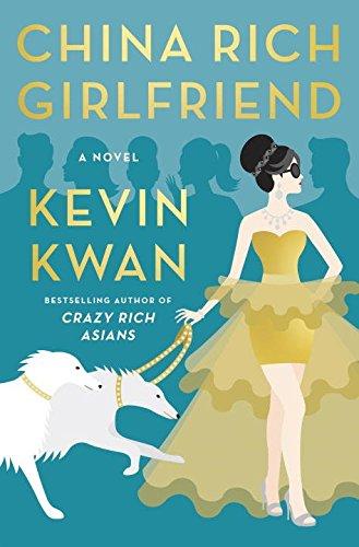 9780385539104: China Rich Girlfriend