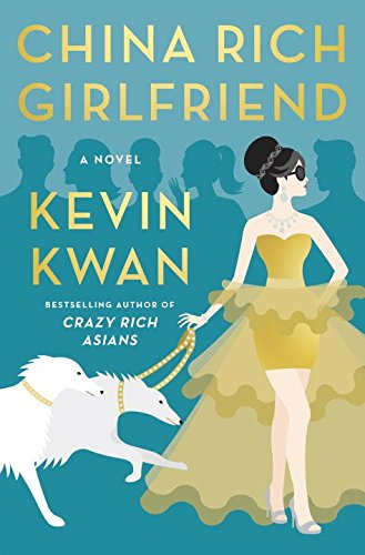 9780385539104: China Rich Girlfriend