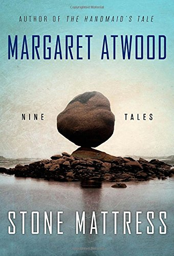 9780385539128: Stone Mattress: Nine Tales