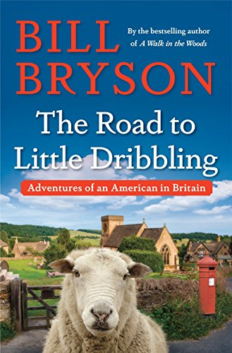 The Road to Little Dribbling: Bryson, Bill
