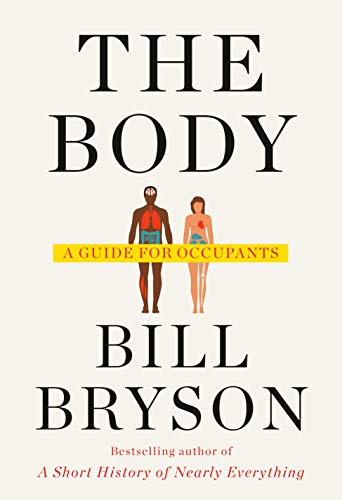 9780385539302: The Body: A Guide for Occupants
