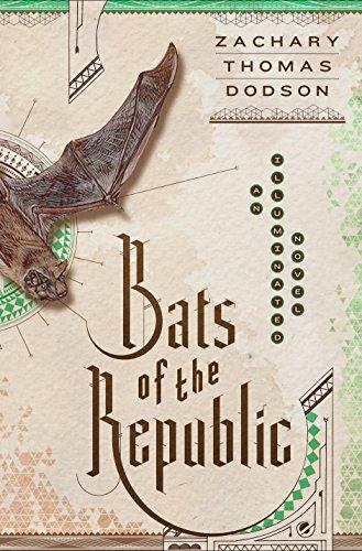 9780385539838: Bats of the Republic: An Illuminated Novel