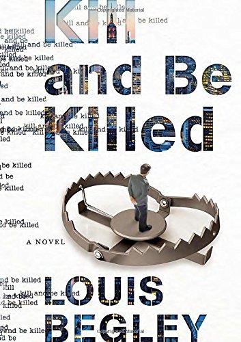 9780385540711: Kill and Be Killed: A Novel