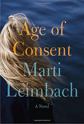 Age of Consent (Hardcover): Marti Leimbach