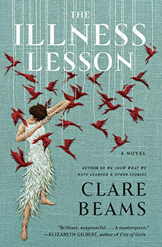 Book Cover: The Illness Lesson: A Novel