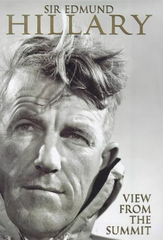 THE VIEW FROM THE SUMMIT: SIR EDMUND HILLARY