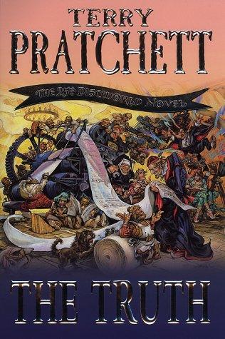 9780385601023: The Truth: (Discworld Novel 25)