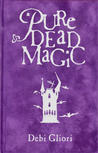 Pure Dead Magic (0385601549) by Debi Gliori