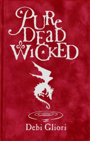 Pure Dead Wicked ***SIGNED***: Debi Gliori