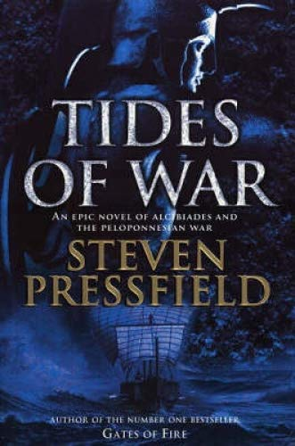 9780385601641: Tides of War - an Epic Novel of Alcibiades and the Peloponnesian War