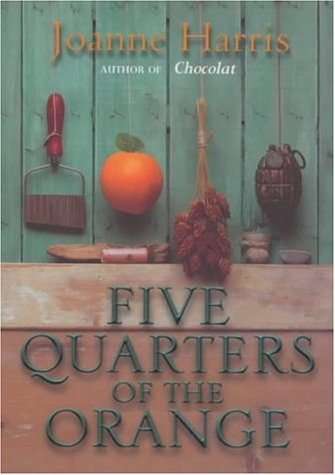 9780385601696: Five Quarters Of The Orange (Roman)