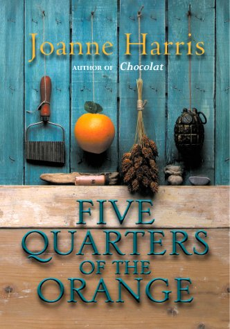 9780385601696: Five Quarters Of The Orange