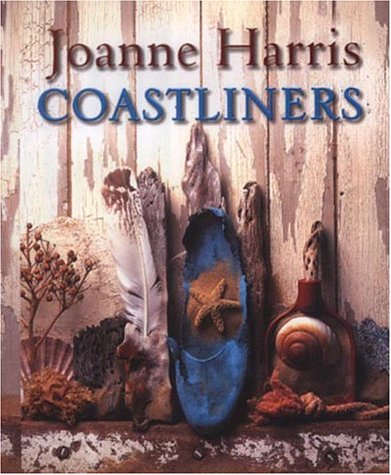 Coastliners: Harris, Joanne *Author