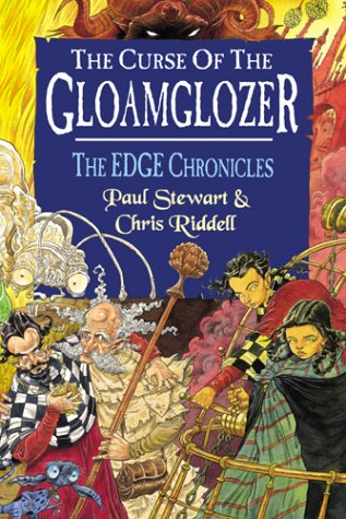 The Curse of the Gloamglozer. THE EDGE: Paul Stewart; Chris