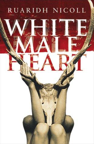 White Male Heart: Ruaridh Nicoll