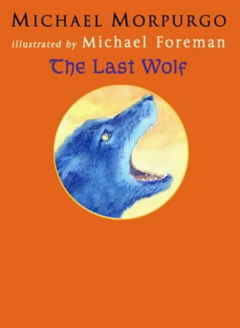 9780385602228: The Last Wolf