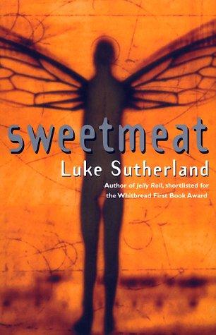 9780385602327: Sweetmeat