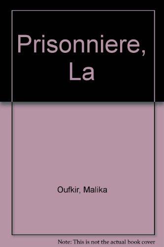 9780385602419: Prisonniere, La