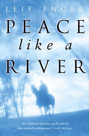 9780385602426: Peace Like a River