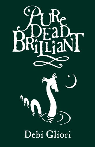 Pure Dead Brilliant ***SIGNED***: Debi Gliori