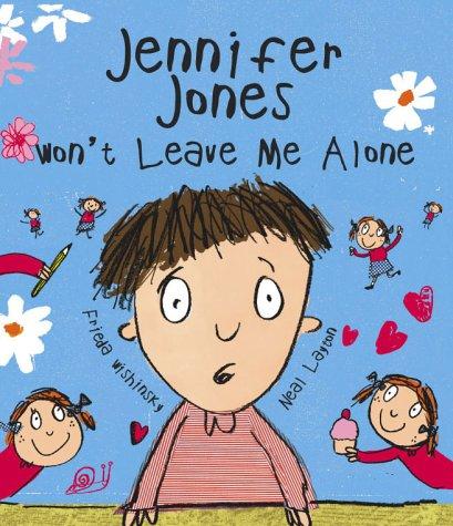 9780385602587: Jennifer Jones Won't Leave Me Alone