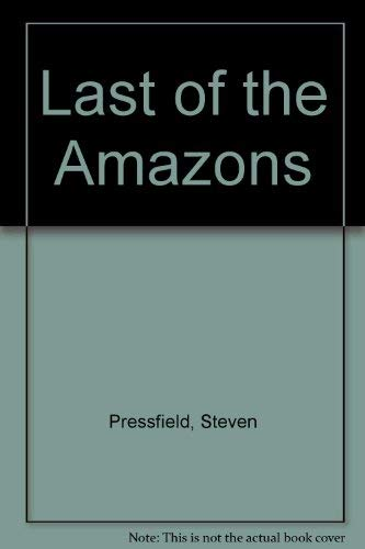9780385602662: Last Of The Amazons
