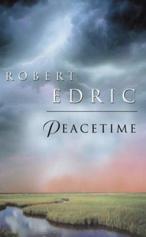 Peacetime: Edric,Robert