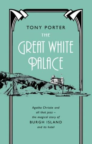 Great White Palace: Porter, Tony (SIGNED)