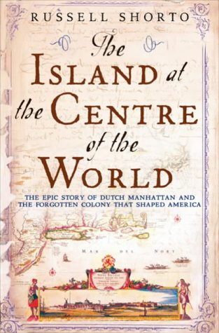 9780385603249: The Island at the Centre of the World