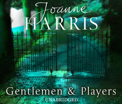 Gentlemen and Players: Harris, Joanne (185)