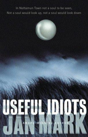 9780385604130: Useful Idiots