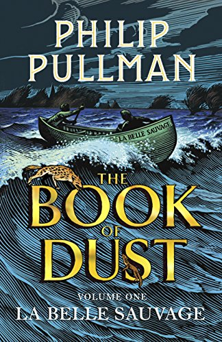 9780385604413: La Belle Sauvage: The Book of Dust Volume One (Book of Dust Series)