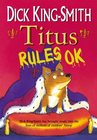 Titus Rules Ok! (0385604424) by DICK KING-SMITH