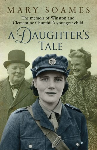 9780385604482: A Daughter's Tale: The Memoir of Winston and Clementine Churchill's youngest child