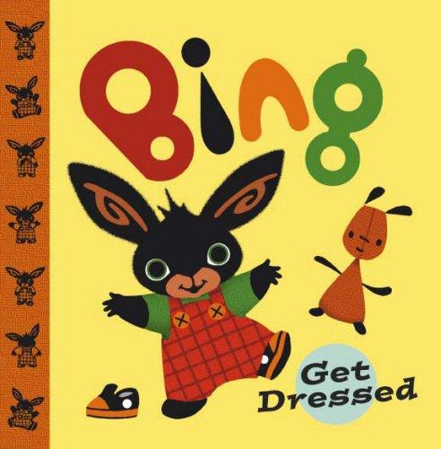 9780385604505: Bing Get Dressed