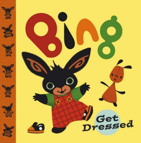 9780385604505: Bing: Get Dressed